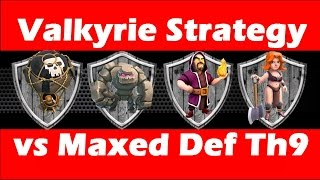 Clash Of Clans - Maxed Valkyrie Strategy vs Maxed TH9 With High Heroes - GoVaHo Attack