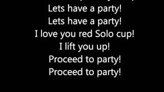 Red Solo Cup Clean w/ Lyrics
