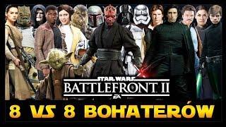8 VS 8 BOHATERÓW  DOKŁADNA ROADMAPA STAR WARS BATTLEFRONT 2 PL