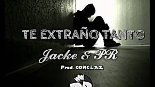 Te Extraño Tanto- Jacke & PR 2015 Reggaeton Romantico  TEAM PR