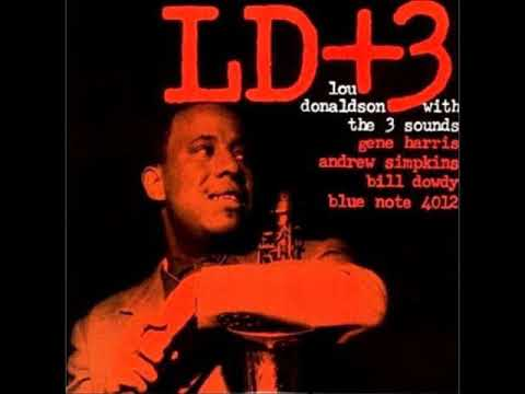 Lou Donaldson -  With The Three Sounds ( Full Album )