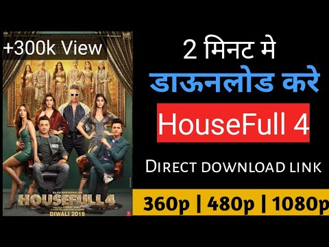 Download How to download house full 4 full HD movie || house full 4 full movie download