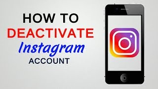 How To Deactivate Instagram Account  / Temporarily Disable Instagram Account