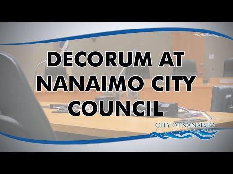 Decorum at Nanaimo City Council (CITY of NANAIMO)