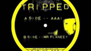 Tripped - AAAi