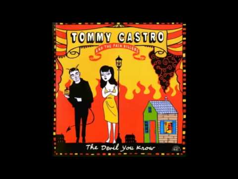 Tommy Castro & The Painkillers - Keep on Smilin'