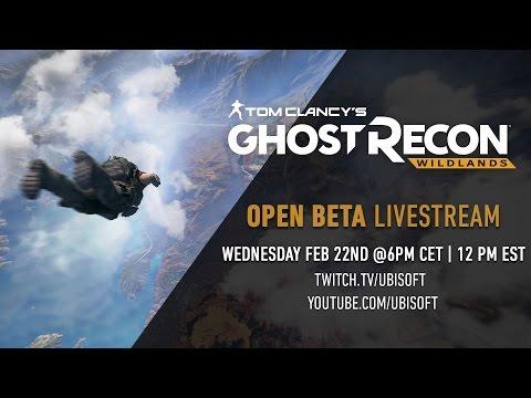 Tom Clancy's Ghost Recon Wildlands - Open Beta Livestream