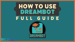 How to use Dreambot [Full Guide]