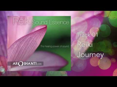 Reiki Sound Essence - Track 03 Reiki Source by Aroshanti