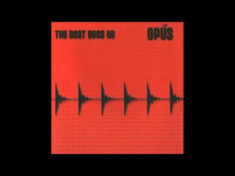 Opus - The Beat Goes On (2004)