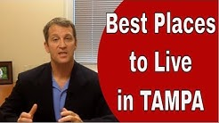 Best Places to Live in Tampa  {Honest Overviews of the Cities & Areas}