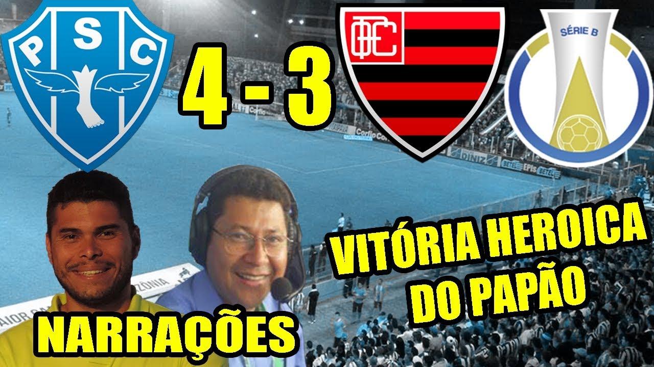 Paysandu 4 x 3 Oeste | Narrações | Brasileirão Série B 2018