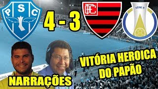 Paysandu 4 x 3 Oeste   Narrações   Brasileirão Série B 2018
