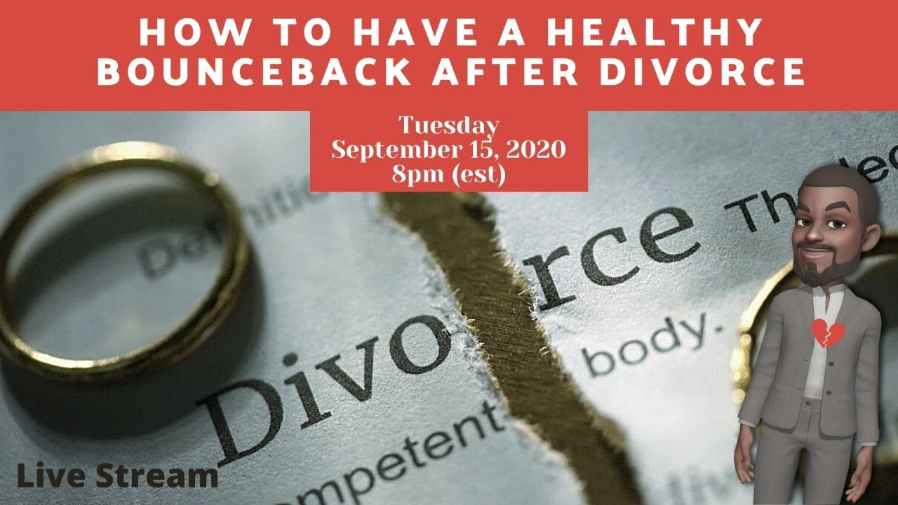 Download How To Have A Healthy Bounce Back After A Divorce