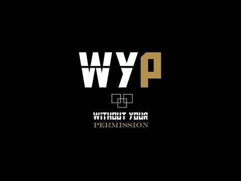 WITHOUT YOUR PERMISSION - EPISODE 1