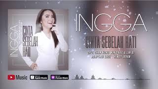 Ingga - Cinta Sebelah Hati (Official Video Lyrics) #lirik