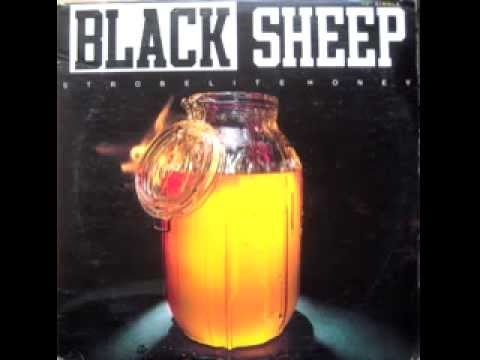 Black Sheep - Strobelite Honey (No We Didn't Mix)