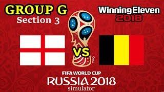 【イングランドVSベルギー】ロシア ワールドカップ グループG 第3節 ウイイレ2018シミュレーター!【England VS Belgium】World Cup Simulator!