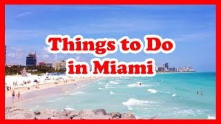 5 Things to Do in Miami, Florida | US Travel Guide