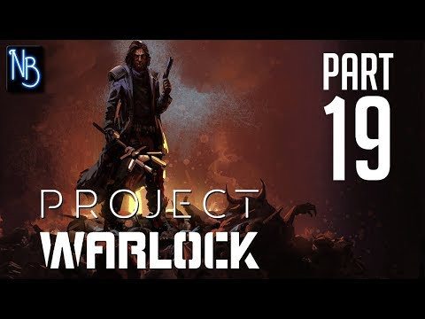 Project Warlock Walkthrough Part 19 No Commentary