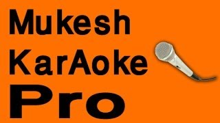 mere khwabon mein khayalon mein - Mukesh Karaoke - www.MelodyTracks.com