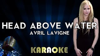 Avril Lavigne - Head Above Water | Karaoke Version Instrumental Lyrics Cover Sing Along