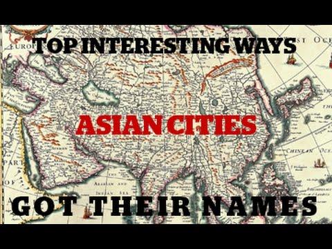 Top Interesting Ways Asian Cities Got Their Names - MyxTV