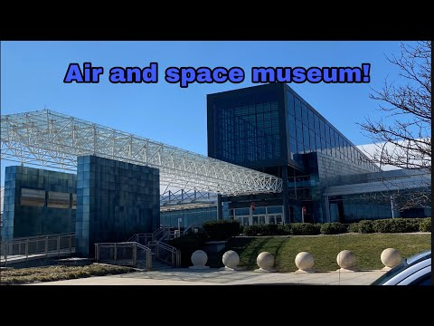 Welcome to the Steven Udvar Hazy air and space museum!