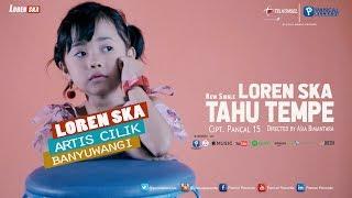 Loren SKA - Goyang Tahu Tempe | Official Video