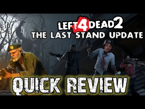 L4D2: The Last Stand Update (QUICK REVIEW)