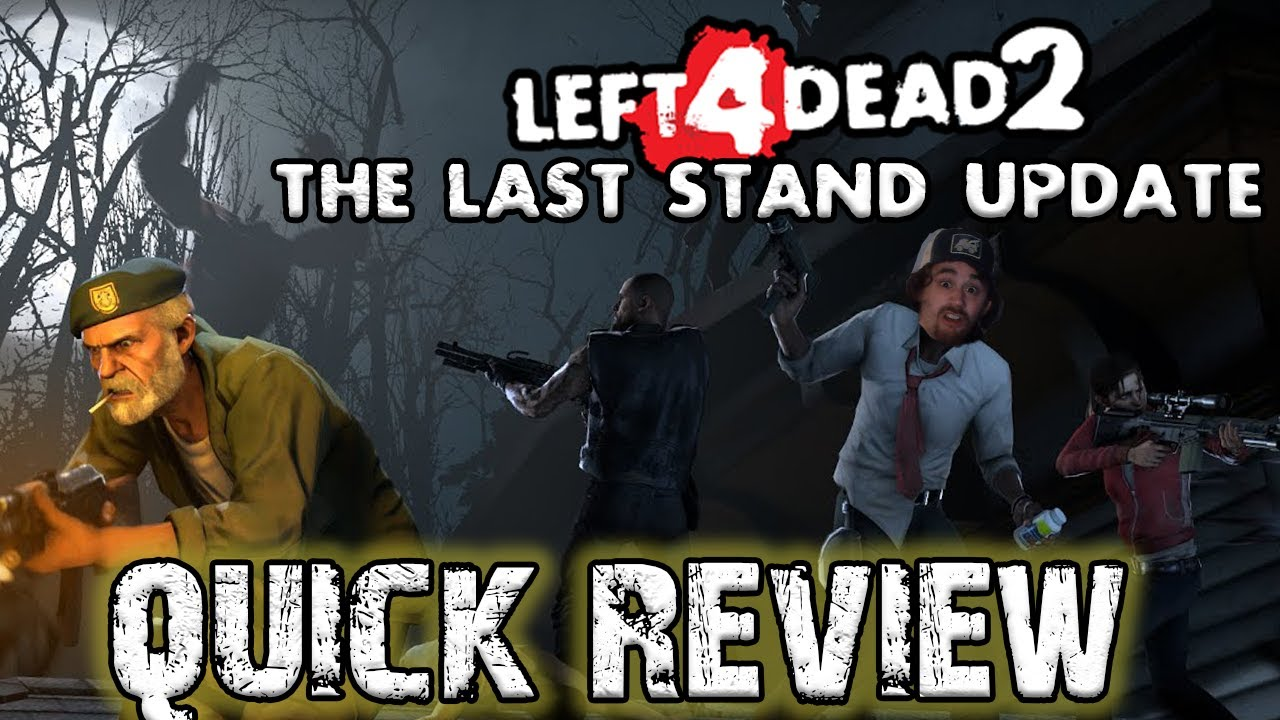 Download L4D2: The Last Stand Update (QUICK REVIEW)