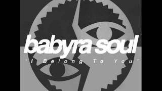Babyra Soul - Baby I Know