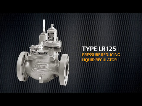 An Introduction To Fisher's LR125 Liquid Pressure Reducing Regulator