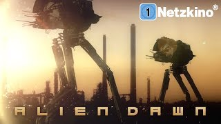 Alien Dawn (Science Fiction Filme Deutsch in voller Länge, ganze Filme Deutsch Science Fiction) *HD*