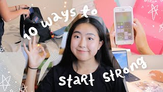 how to start your school year strong ✨ 10 things to do asap
