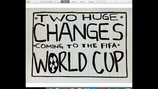 Two Huge Changes Coming to the FIFA World Cup