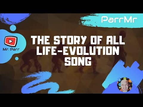 The Story of All Life-Evolution Song