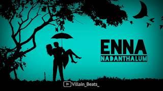 enna-nadanthalum-song-lovely-whatsapp-status-villain-beats-download-link-f0-9f-91-87