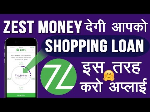 How to Apply Zest Money Online Loan For Online Shopping || How to Create Zest Money Account