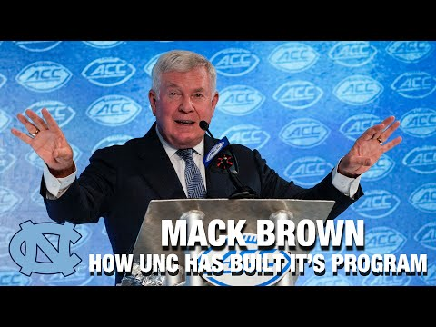 Mack Brown On How UNC Has Built Its Football Program So Quickly