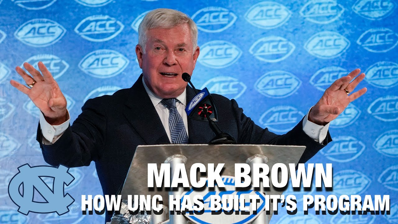 Video: Mack Brown On How UNC Has Built Its Football Program So Quickly