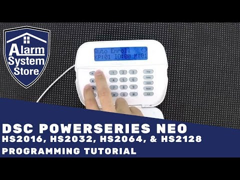 Dsc PowerSeries Neo Alarm System Programming Tutorial - Tips to make it easy for you