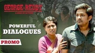 george-reddy-powerful-dialogues-promo-sandeep-madhav-satyadev-jeevan-reddy-sudhakar-yakkanti