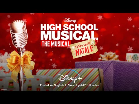 HIGH SCHOOL MUSICAL: THE MUSICAL: LO SPECIALE DI NATALE   Trailer
