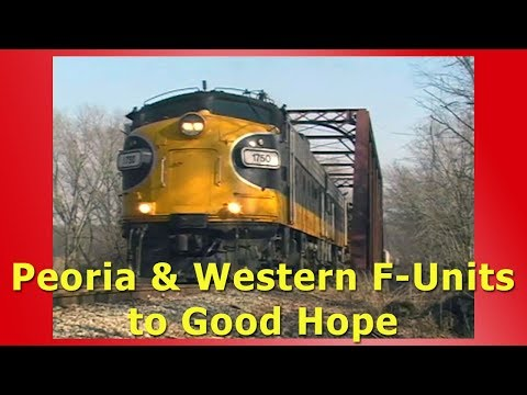 Peoria & Western F-Units to Good Hope