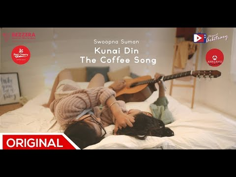Kunai Din (The Coffee Song)