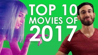 Top 10 Movies of 2017 (Belated Media)