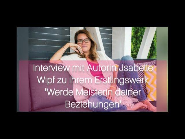Interview mit Autorin Jsabelle Wipf über ihr Erstlingswerk