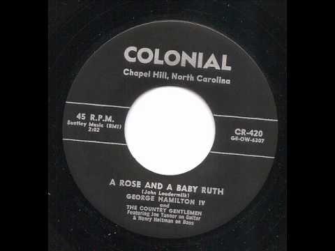 A Rose & A Baby Ruth  - George Hamilton IV