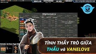 [BLV Toạc] Toạc kể  về Tình thầy trò TMT và Vanelove